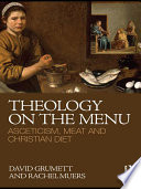 Theology On The Menu