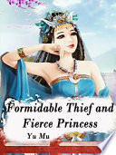 Formidable Thief and Fierce Princess Book