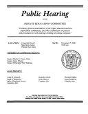 Public Hearing Before Senate Education Committee