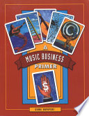 A Music Business Primer