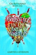 Dorothy in the Land of Monsters