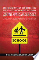 Reformatory Handbook for Safety and Security Measures in South African Schools