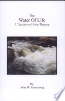 """""""Water of Life"""" by John W. Armstrong"""
