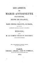 Les adieux de Marie-Antoinette d'Autriche, Reine de France à Marie-Thérèse-Charlotte de France, sa fille (aujourd'hui Madame la duchesse d'Angoulême)