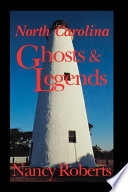 North Carolina Ghosts & Legends