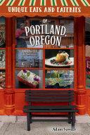 Unique Eats and Eateries of Portland  Oregon