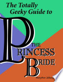 The Totally Geeky Guide to the Princess Bride