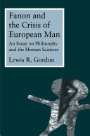 Fanon and the Crisis of European Man