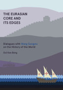 The Eurasian Core and Its Edges
