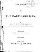 The Story of the Earth and Man, by Sir J.W. Dawson