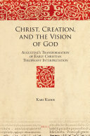 Christ, Creation, and the Vision of God