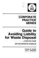 Guide to Avoiding Liability for Waste Disposal