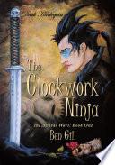 Dark Harlequin  The Clockwork Ninja
