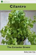 Cilantro, the Coriander Greens