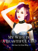 My Wife is a Beautiful CEO Pdf/ePub eBook