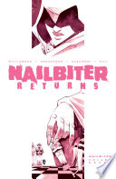 Nailbiter Vol. 7: Nailbiter Returns