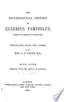 The Ecclesiastical History of Eusebius Pamphilus  Bishop of Caesarea  in Palestine Book PDF