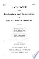 Catalogue of the Publications and Importations of the Macmillan Co  1907 08  Aug  1  1907