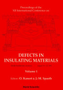 Defects In Insulating Materials   Proceedings Of The Xii International Conference  In 2 Volumes