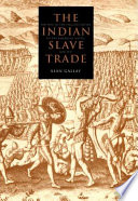 The Indian Slave Trade