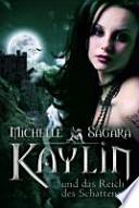 Kaylin und das Reich des Schattens