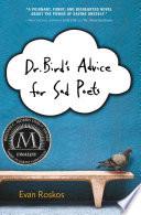 Dr  Bird s Advice for Sad Poets