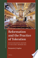 Reformation And The Practice Of Toleration