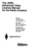 The Arrl Advanced Class License Manual for the Radio Amateur Book