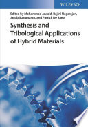 Synthesis and Tribological Applications of Hybrid Materials Book