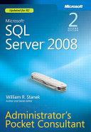 Microsoft SQL Server 2008 Administrator s Pocket Consultant