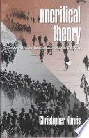Uncritical Theory