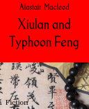 Xiulan and Typhoon Feng