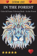 Color   Frame Coloring Book   In the Forest Book PDF
