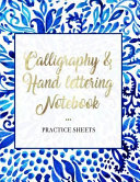 Calligraphy and Hand Lettering Notebook Practice Sheets