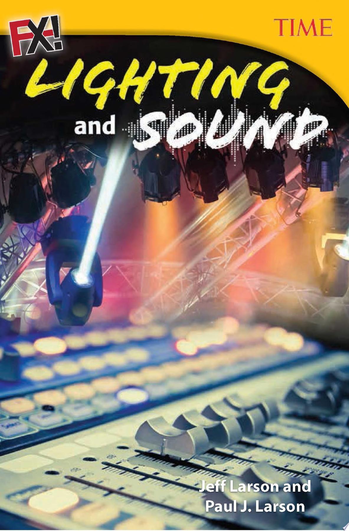 FX  Lighting and Sound