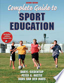 """Complete Guide to Sport Education"" by Daryl Siedentop, Peter A. Hastie, Hans Van der Mars"
