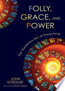 Folly  Grace  and Power