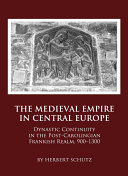 The Medieval Empire in Central Europe