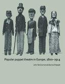 Popular Puppet Theatre in Europe  1800 1914