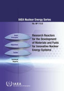 Research Reactors For The Development Of Materials And Fuels For Innovative Nuclear Energy Systems Book PDF