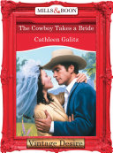 The Cowboy Takes A Bride (Mills & Boon Desire) (The Bridal Bid, Book 1)