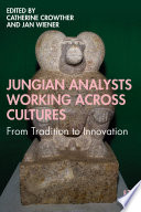 Jungian Analysts Working Across Cultures