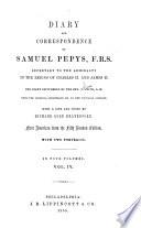 Diary and Correspondence of Samuel Pepys  F R S