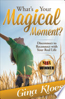 What S Your Magical Moment