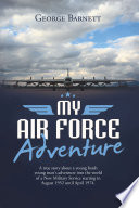 My Air Force Adventure