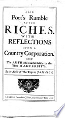 The Poet s Ramble after Riches  or  a night s transactions upon the road  burlesqu d  By E  Ward