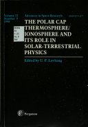 The Polar Cap Thermosphere/ionosphere and Its Role in Solar-terrestrial Physics