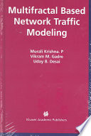 Multifractal Based Network Traffic Modeling Book