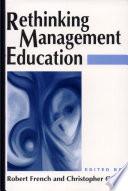 Rethinking Management Education