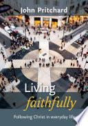 Living Faithfully